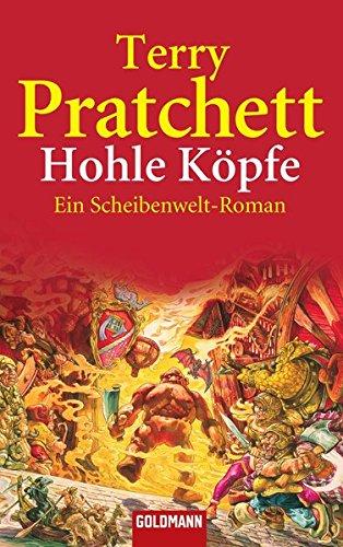 Hohle Köpfe: Ein Scheibenwelt-Roman