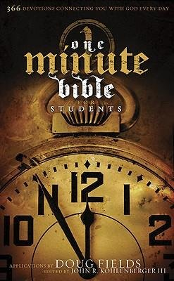 [( One Minute Bible for Students: 366 Devotions Connecting You with God Every Day By Fields, Doug ( Author ) Paperback Jul - 2007)] Paperback