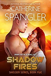 Shadow Fires - A Science Fiction Romance (Shielder Series Book 5) (English Edition)