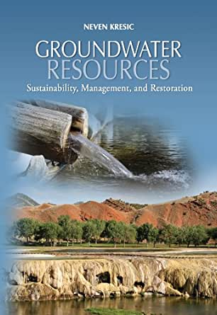 Groundwater Resources: Sustainability, Management, and