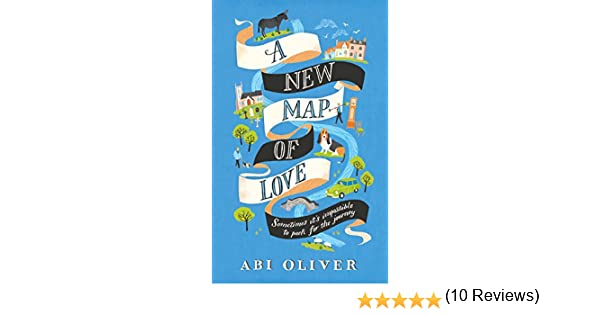A new map of love ebook abi oliver amazon kindle store fandeluxe Document