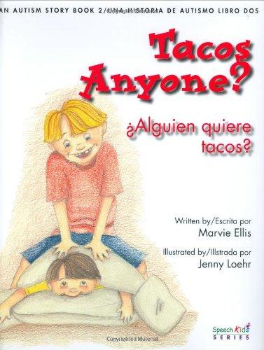 Tacos Anyone?/alguien Quiere Tacos?: An Autism Story/una Historia De Autismo Libro Dos por Marvie Ellis