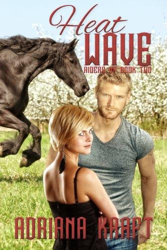 Heat Wave (Riders Up Book 2) (English Edition) por Adriana Kraft