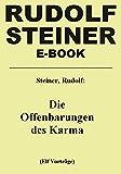 Die Offenbarungen des Karma: Eine esoterische Betrachtung in elf Vorträgen
