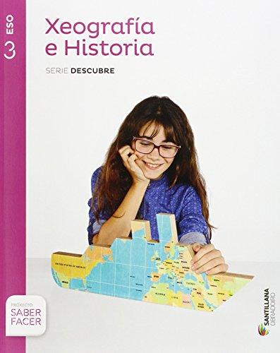Xeografia e historia serie descubre 3 eso saber facer