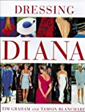 Dressing Diana (Diana Princess of Wales)