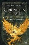 Les Chroniques des Féals : L'intégrale par Gaborit