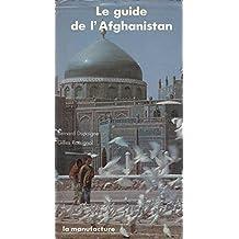 LE GUIDE DE L' AFGHANISTAN