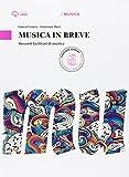 Musica in pratica. Musica in breve. Per la Scuola media. Con e-book. Con espansione online