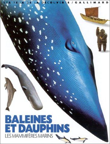 Les mammifères marins : Baleines et dauphins