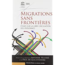 Migrations Sans Frontieres: Essais Sur La Libre Circulation Des Personnes (Collection Etudes En Sciences Sociales)