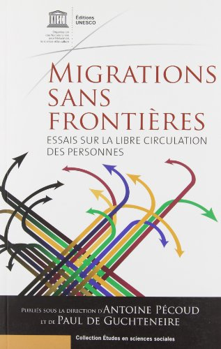 Migrations sans frontières : Essais sur la libre ...