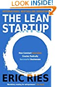 #4: The Lean Startup: How Constant Innovation Creates Radically Successful Businesses