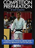 Judo: Competition Preparation: an Olympians guide