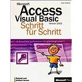 Microsoft Access Visual Basic Version 2002 Schritt für Schritt