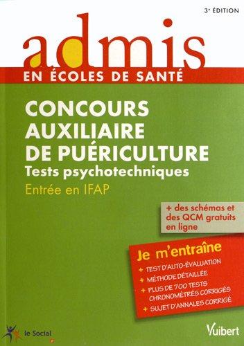 Concours Auxiliaire de puériculture - Tests psychotechniques - Entrée en IFAP - Admis - Je m'entraîne