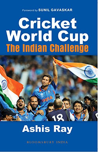 Cricket World Cup: The Indian Challenge di Ashis Ray