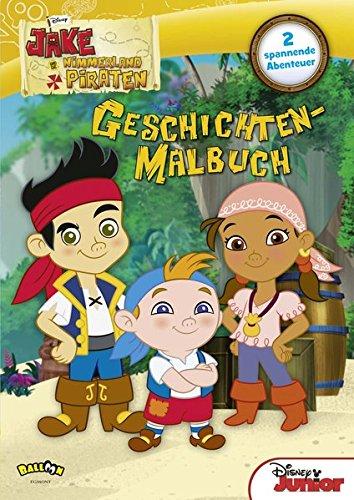 Piraten Peter Pan (Jake und die Nimmerland Piraten - Geschichten-Malbuch: 2 spannende Abenteuer)