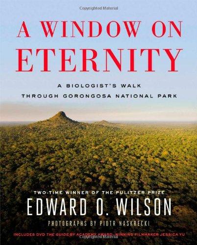 A Window on Eternity: A Biologist's Walk Through Gorongosa National Park