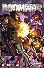 Doom War - La guerre de Fatalis de Jonathan Maberry