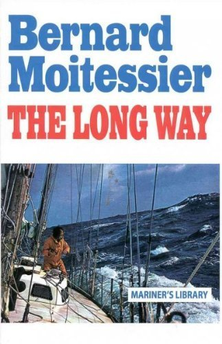 (The Long Way) By Moitessier, Bernard (Author) Paperback on (01 , 1995)