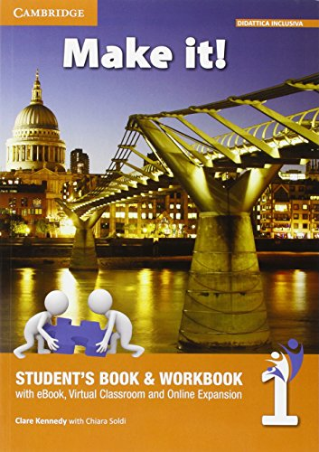 Make it! Student's book-Workbook-Companion book. Per la Scuola media. Con e-book. Con espansione online: 1