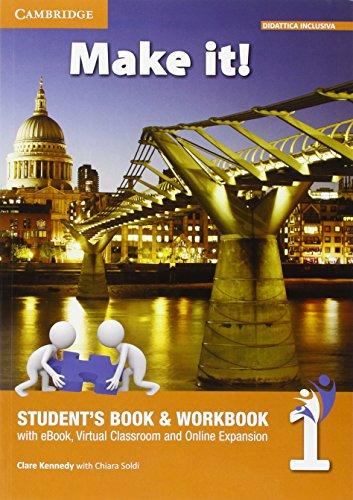 Make it! Student's book-Workbook-Companion book. Per la Scuola media. Con e-book. Con espansione online: 1
