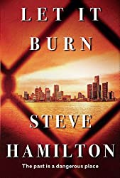 Let It Burn (An Alex McKnight Novel Book 10)