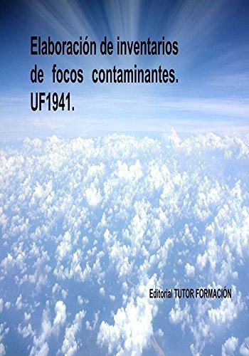 Elaboración de inventarios de focos contaminantes. UF1941 por Lucía Grijalbo Fernández