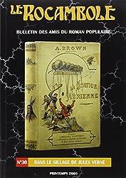 Le Rocambole n°30 : dans le sillage de Jules Verne