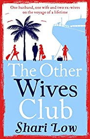 The Other Wives Club: A laugh-out-loud summer read (English Edition)