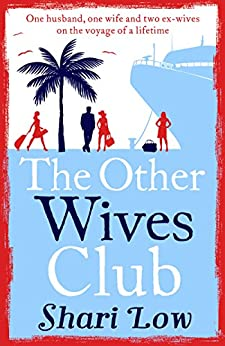 The Other Wives Club: A Laugh-out-loud Summer Read por Shari Low epub