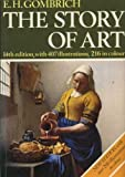 Story of Art by Ernst H. Gombrich (1984-09-06)