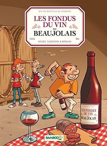 Les Fondus du vin : Beaujolais
