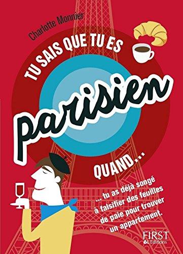 Tu sais que tu es Parisien quand... par Charlotte Monnier