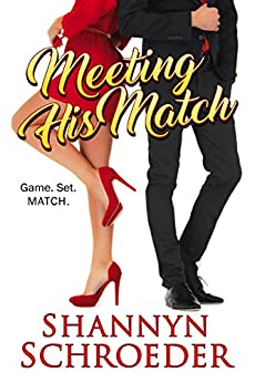 Meeting His Match by [Schroeder, Shannyn]