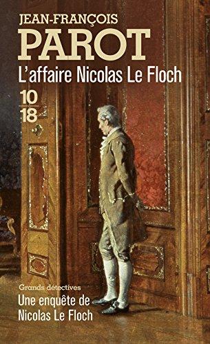 L'Affaire Nicolas Le Floch (Nicolas Le Floch n°4) par Jean-François Parot