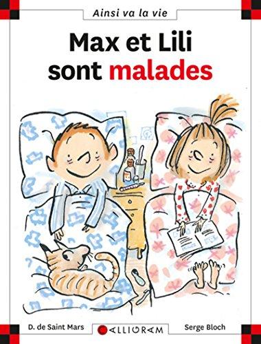 Max et Lili sont malades (58) (Ainsi va la vie) por Dominique de Saint-Mars