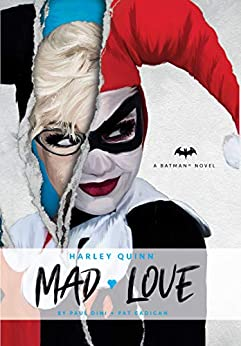 Torrent Descargar Español DC Comics novels - Harley Quinn: Mad Love PDF PDF Online