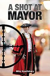A Shot At Mayor (Amelia Hartliss Mysteries Book 16)