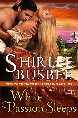 While Passion Sleeps (The Reluctant Brides Series, Book 3) (English Edition)