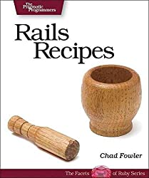 [(Rails Recipes)] [By (author) Chad Fowler] published on (June, 2006)