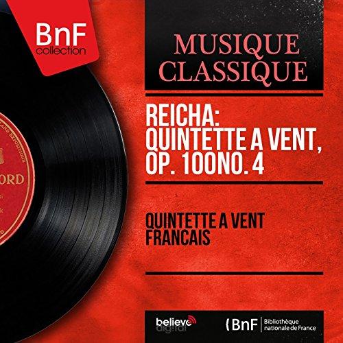 Reicha: Quintette à vent, Op. 100 No. 4 (Mono Version) -