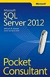 Microsoft SQL Server 2012 Pocket Consultant 1st edition by Stanek, William (2012) Taschenbuch