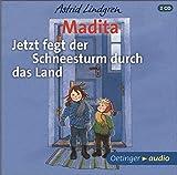 Madita: Jetzt fegt der Schneesturm durch das Land (2CD)