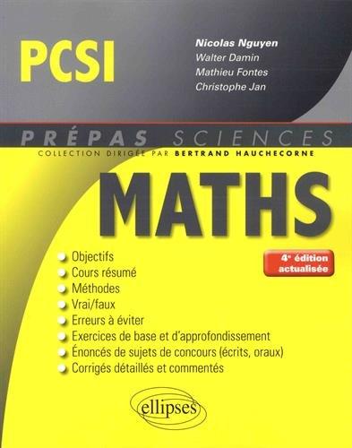 Mathématiques PCSI - 4e édition actualisée par Damin Walter