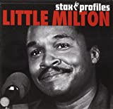 Songtexte von Little Milton - Stax Profiles: Little Milton