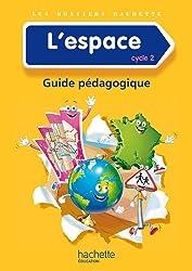 Les Dossiers Hachette Découverte du monde Cycle 2 - L'espace - Guide + photofiches - Ed. 2014
