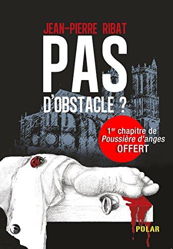 pas d'obstacle: Un excellent polar à l'humour décalé ! (French Edition)