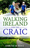 Walking Ireland for the Craic